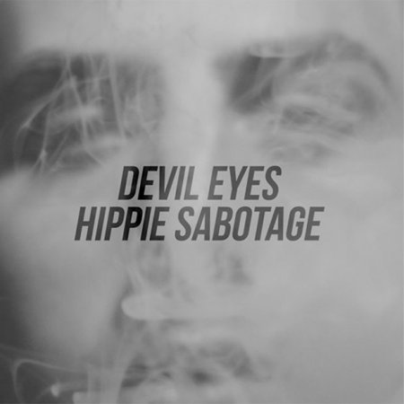 Hippie Sabotage - Devil Eyes (2016)
