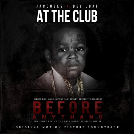 Jacquees & Dej Loaf - At The Club (Prod. By W) (2017)