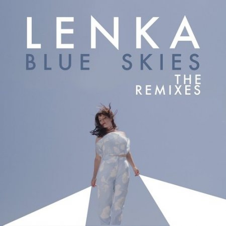 Lenka - Blue Skies (Revoke Remix) (2015)