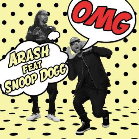 Arash Feat. Snoop Dogg - Omg (2016)
