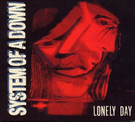 System of a Down - Lonely Day (2006)
