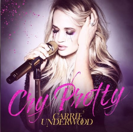 Carrie Underwood - Cry Pretty (2018)