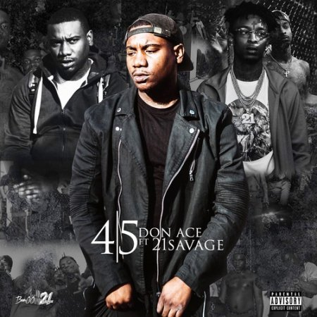 21 Savage feat. Don Ace - 4 5 (2018)