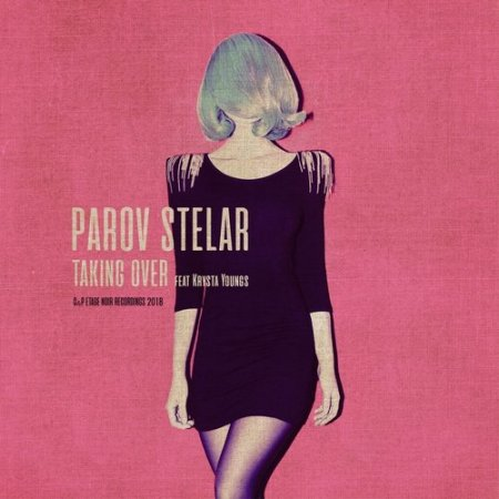 Parov Stelar - Taking Over (feat. Krysta Youngs) (2018)