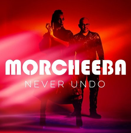 Morcheeba - Never Undo (2018)