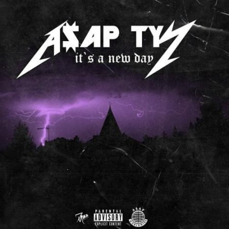 A$AP TyY - Its A New Day (2018)