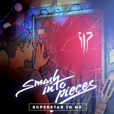 Smash Into Pieces - Superstar in Me (2018)