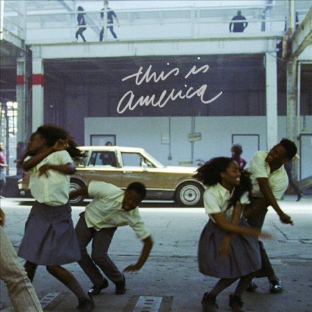 Childish Gambino - This Is America (2018)