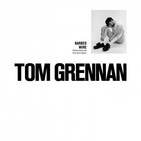 Tom Grennan - Barbed Wire (2018)