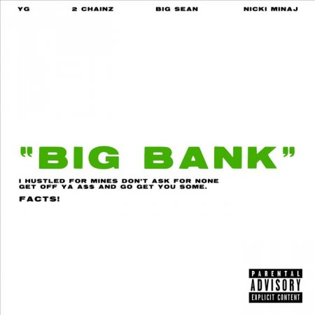 YG x 2 Chainz x Big Sean x Nicki Minaj - Big Bank (2018)