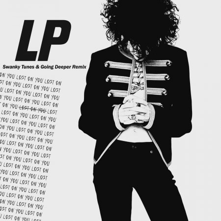 Lp Lost On You Swanky Tunes Going Deeper Remix 2016