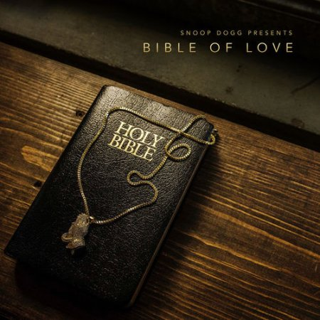 Snoop Dogg - Bible of Love (2018)