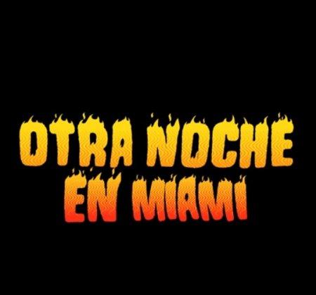 Otra Noche En Miami Bad Bunny Descargar Www Btmponsel Com